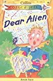 Sage, Angie: Dear Alien (Colour Jets)