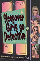 The Sleepover Club Detectives by Louis Catt
