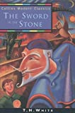 T. H. White: The Sword in the Stone (Collins Modern Classics)