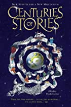 Centuries of Stories by Wendy Cooling