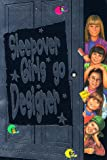 Dhami, Narinder: Sleepover Girls Go Designer (The Sleepover Club)