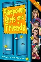 Sleepover Girls and Friends (The Sleepover…