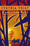Voigt, Cynthia: A Solitary Blue (Tillerman Series)