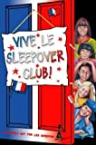 Dhami, Narinder: Vive le Sleepover Club! (The Sleepover Club)