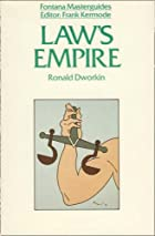 Law's Empire by Ronald Dworkin