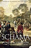 Schama, Simon: Patriots and Liberators : Revolution in the Netherlands, 1780-1813