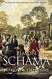 Schama, Simon: Patriots and Liberators: Revolution in the Netherlands, 1780-1813