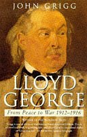 Lloyd George: From Peace to War 1912 - 1916…