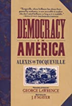 Democracy in America by J.P. MAYER (INTRO…