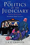 J. A. G. Griffith: Politics of the Judiciary