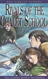 Elinor Brent-Dyer: Rivals of the Chalet School