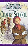 Brent-Dyer, Elinor M.: Eustacia Goes to the Chalet School