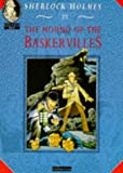 Brandreth, Gyles: The Hound of the Baskervilles : Graphic Novel