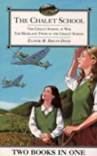 The Chalet School at War ; The Highland…