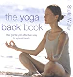 Stells Weller: The Yoga Back Book
