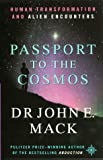 John E. Mack: Passport to the Cosmos