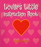 Cindy Francis: Lovers' Little Instruction Book