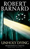 ROBERT BARNARD: Unholy Dying