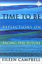 Time to Be by Eileen Campbell
