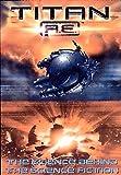 Pearce, Q.L.: Titan AE : The Science Behind the Science Fiction (Titan Ae)