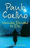 Coelho, Paulo: Veronika Decides to Die