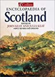 Keay, John: Collins Encyclopaedia of Scotland