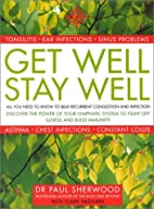 Get Well, Stay Well by Paul Sherwood