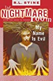 R. L. Stine: My Name Is Evil (Nightmare Room S.)