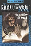 Stine, R. L.: Dear Diary, I'm Dead (Nightmare Room)