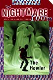 Stine, R. L.: The Howler (Nightmare Room)
