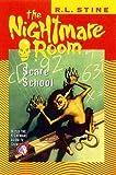 Stine, R.L.: THE NIGHTMARE ROOML SCARE SCHOOL.