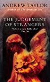 Taylor, Andrew: The Judgement of Strangers (The Roth Trilogy)
