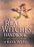 West, Kate: Real Witches Handbook