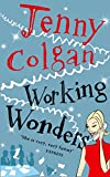 Colgan, Jenny: Working Wonders