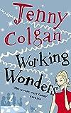 Colgan, Jenny: Working Wonders
