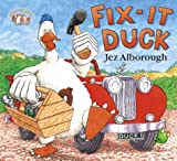 Alborough, Jez: Fix-It Duck