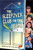 Bates, Angie: Sleepoverub on the Beach