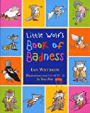 Whybrow, Ian: Little Wolf's Book of Badness: Colour Edition