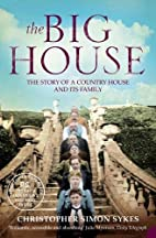The Big House: The Story of a Country House…