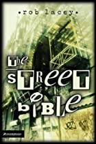 The street Bible by Rob Lacey