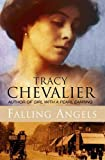 Chevalier, Tracy: Falling Angels