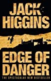 Higgins, Jack: Edge of Danger