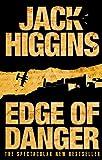 Higgins, Jack: Edge of Danger