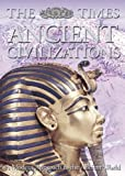 Times Books (Firm): The Times Ancient Civilizations