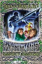 Knyghtmare by Steve Skidmore