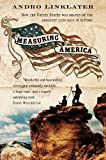 Linklater, Andro: Measuring America