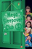 Impey, Rose: Mega Sleepover Club 2