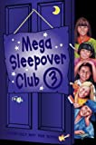 "Read, Lorna: Mega Sleepover: ""The Sleepover Girls Go Spice"", ""The 24 Hour Sleepover Club"", ""The Sleepover Club Sleep Out"" No. 3"