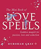 DEBORAH GRAY: Mini Book of Love Spells
