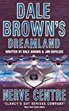 Brown, Dale: Nerve Centre (Dale Brown's Dreamland)